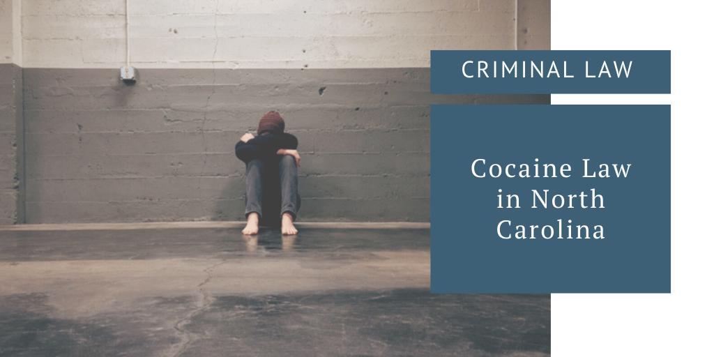 Cocaine Law in North Carolina
