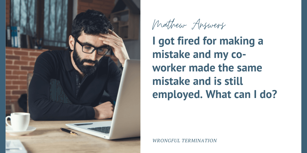 fired for making a mistake