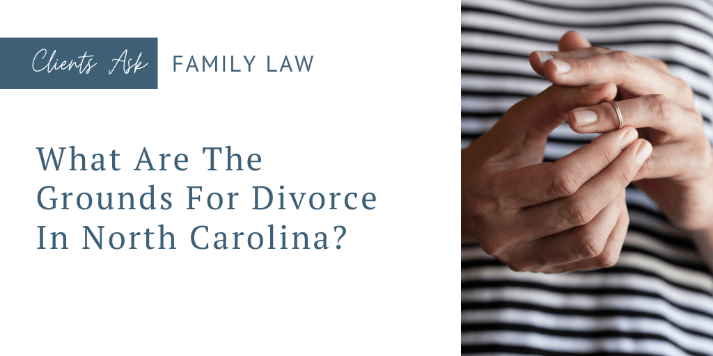 What Are The Grounds For Divorce In North Carolina?