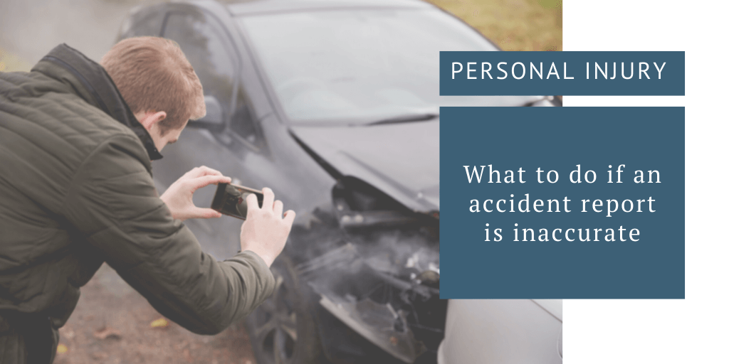 What to do if an accident report is inaccurate