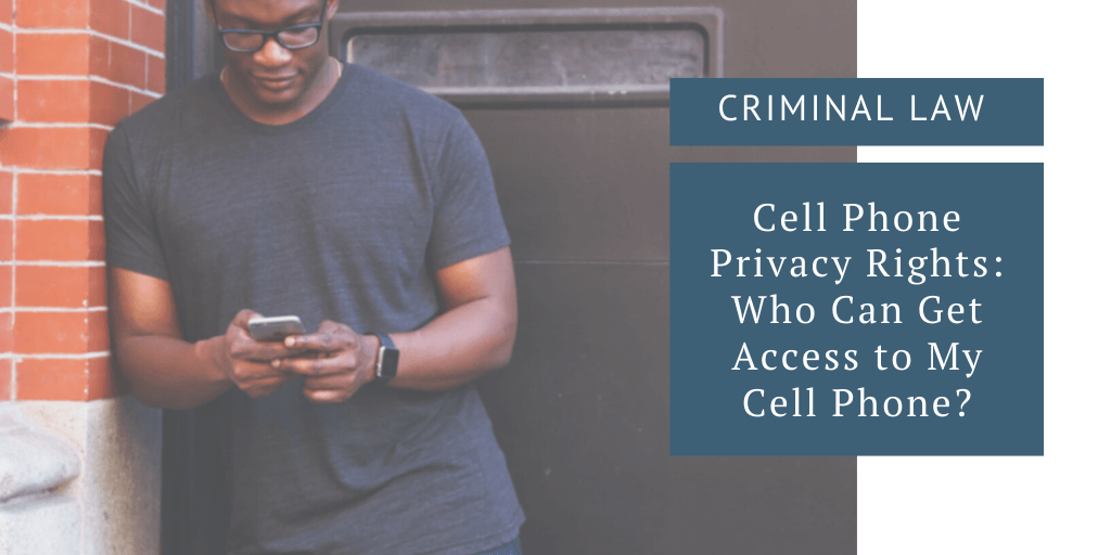 cell phone privacy rights