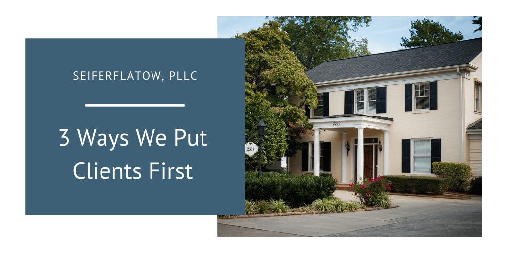 SeiferFlatow puts clients first