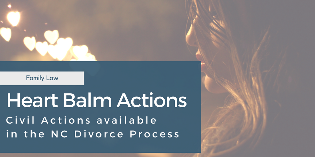 Heart Balm in North Carolina Divorce