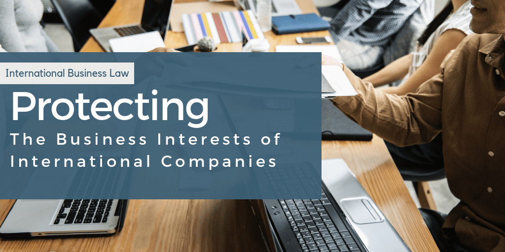 protect the business interests of international companies