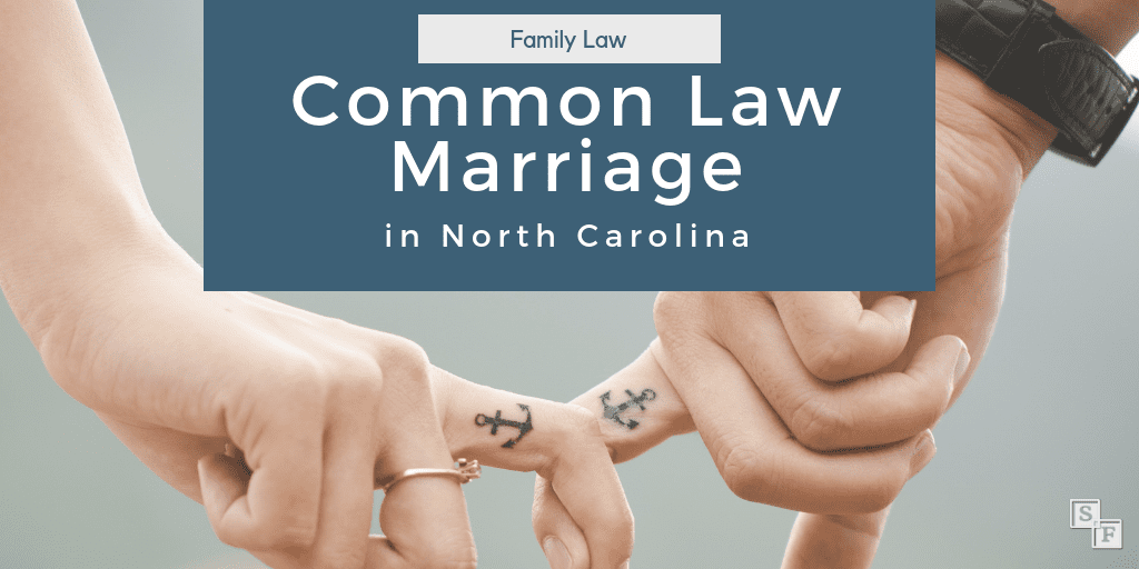 Common Law Marriage in North Carolina