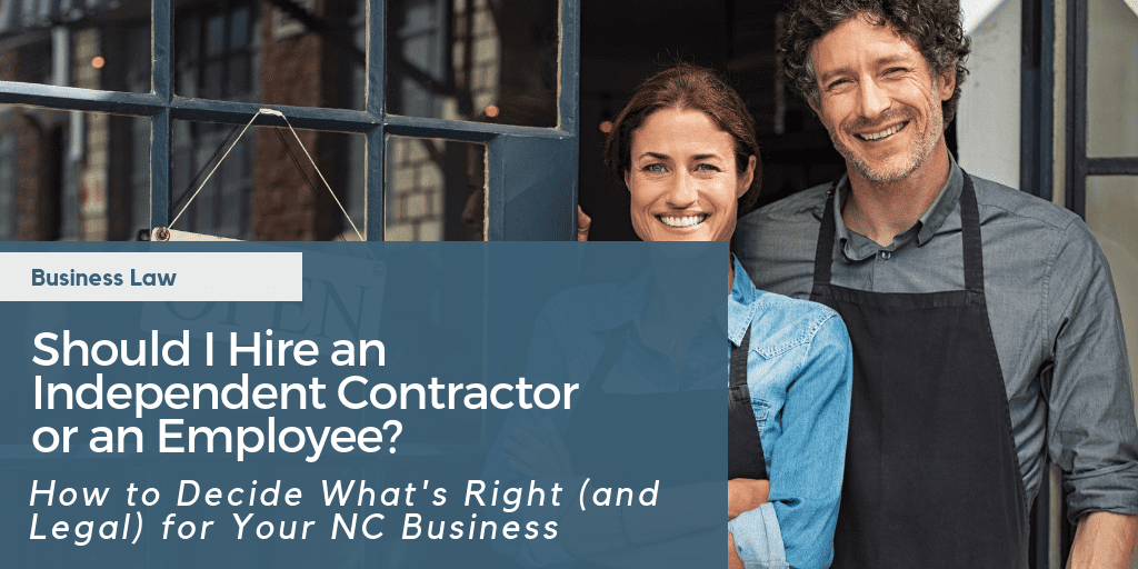 Should I Hire an Independent Contractor or an Employee?