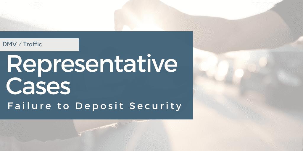 Failure to Deposit Security