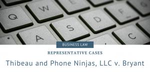 Thibeau and Phone Ninjas, LLC v. Bryant
