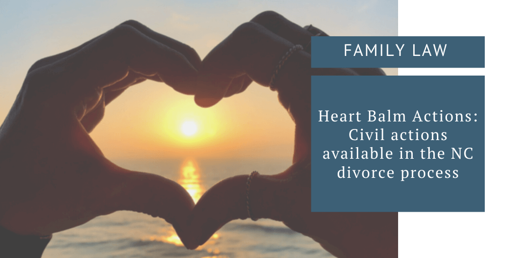 Heart Balm Actions in North Carolina Divorce