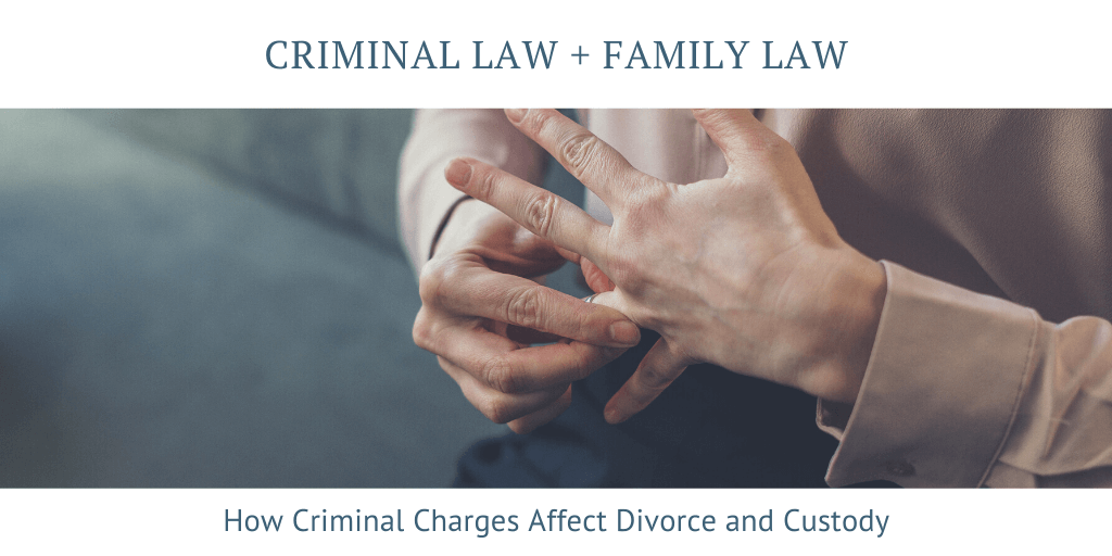 criminal charges affect divorce