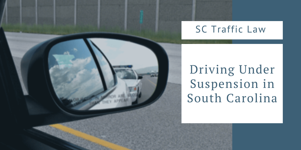 driving under suspension in south carolina