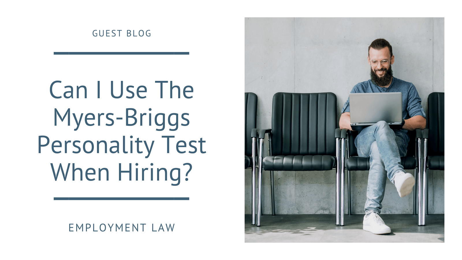 Can I Use The Myers-Briggs Personality Test When Hiring?