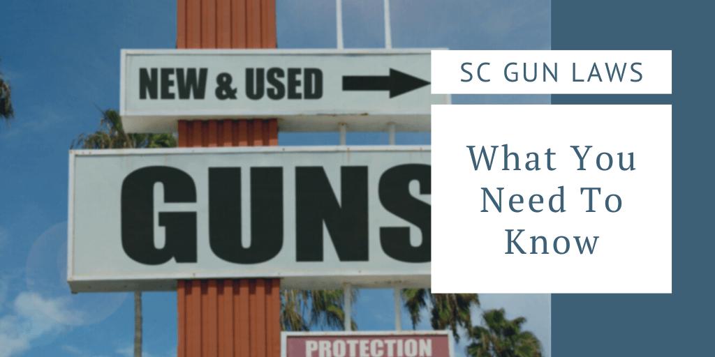 owning a gun in south carolina