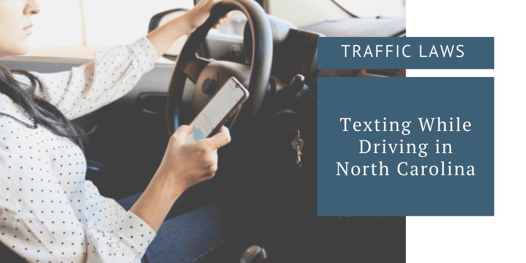 Texting While Driving in North Carolina